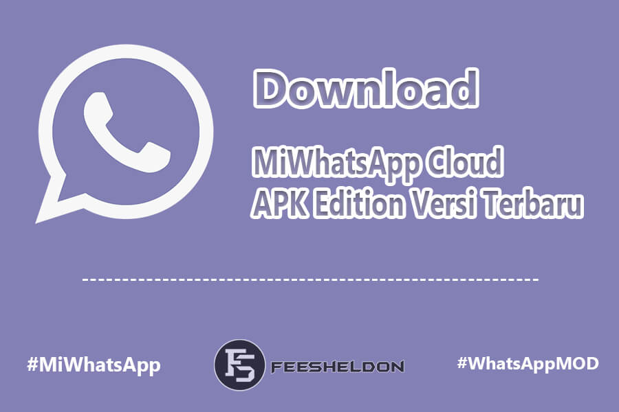 Download MiWhatsApp Cloud APK Edition Versi Terbaru