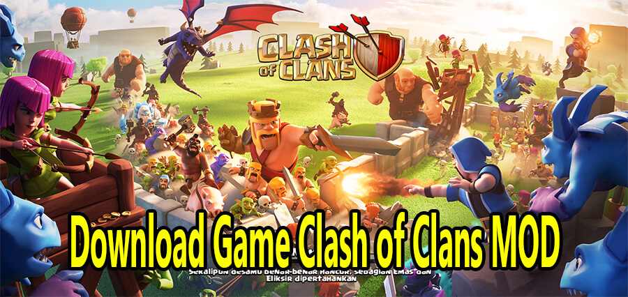 Download Game Clash of Clans MOD