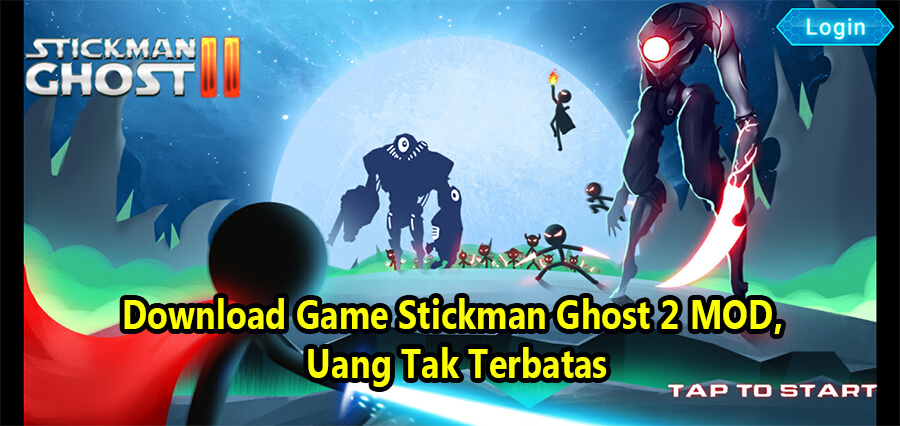 Download Game Stickman Ghost 2 MOD, Uang Tak Terbatas