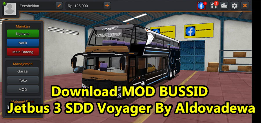 Download MOD BUSSID Jetbus 3 SDD Voyager By Aldovadewa