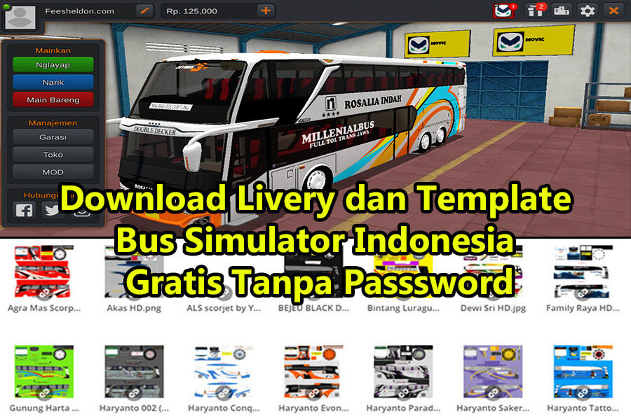 Download Livery dan Template Bus Simulator Indonesia Gratis Tanpa Passsword