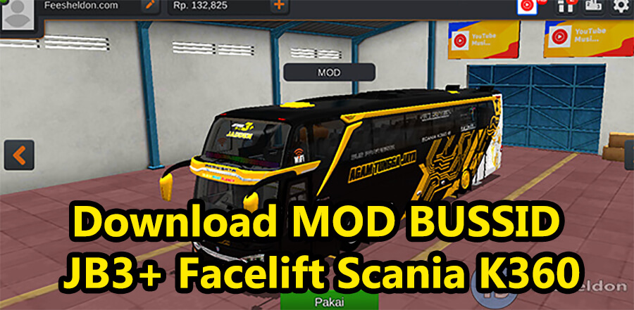 Download MOD BUSSID JB3+ Facelift Scania K360