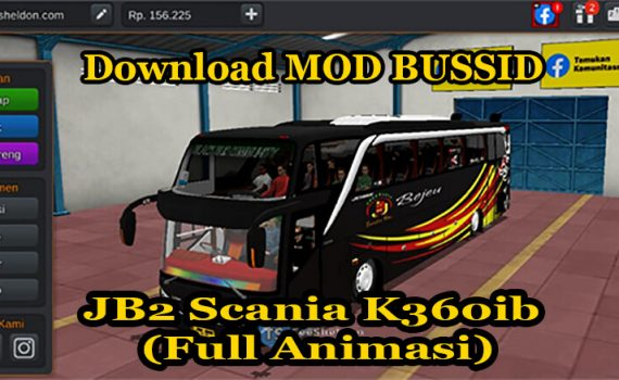 Download MOD BUSSID Full Animasi JB2 Scania K360ib