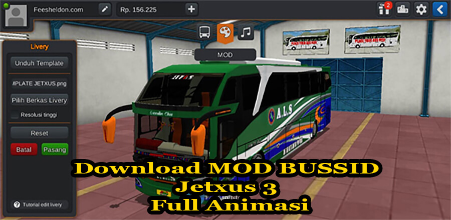 Download MOD BUSSID Jetxus 3 Full Animasi