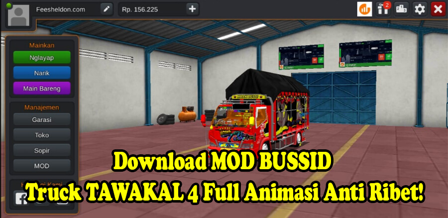 Download MOD BUSSID Truck New TAWAKAL 4 Full Animasi Anti Ribet!