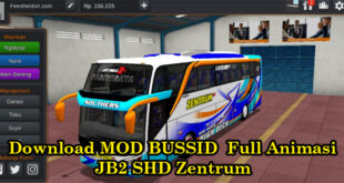 Download MOD BUSSID Full Animasi JB2 SHD Zentrum