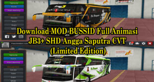 Download MOD BUSSID Full Animasi JB3+ SHD Angga Saputra CVT (Limited Edition)